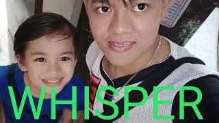 WHISPER CHALLENGE ( MADAYA SI JHON PRATS )
