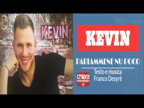 Kevin - Parlammene nu poco (Camminando senza limiti)