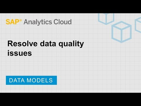 Resolve data quality issues: SAP Analytics Cloud (2018.5.1)
