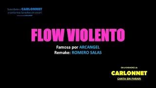 Flow violento - karaoke - Arcangel