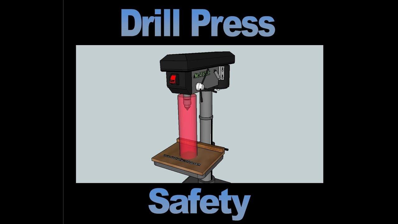 Drill Press Guard >> Drill Press Safety Video - YouTube