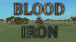 Blood and Iron:Fan-Made Game Trailer
