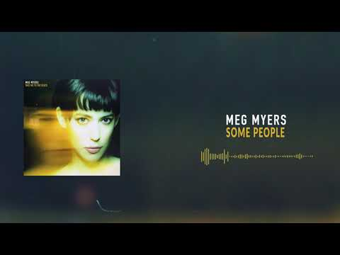 Meg Myers - Some People [Official Audio]