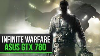 COD Infinite Warfare | Ultra | Asus GTX 780 DCUII | Intel core i5 4670K