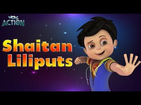 Hindi Cartoons for kids | Vir: The Robot Boy | Shaitan Liliputs | WowKidz Action