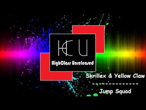 Skrillex & Yellow Claw - Jump Squad (UNRELEASED)