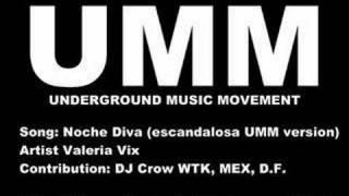 Noche Diva (escandalosa remix) Valeria Vix, UMM
