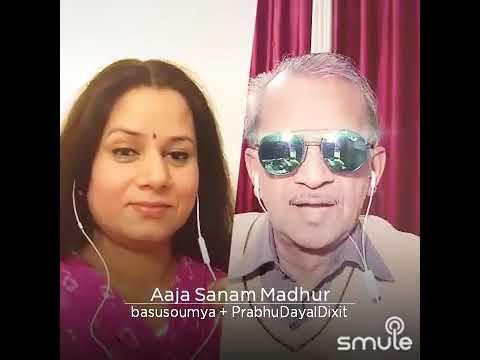 Aaja sanam madhur chaandani mein hum tum milen to..... By Prabhu Dayal Dixit and Soumya Basu