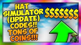 🎩HAT SIMULATOR (UPDATE) CODES!! TONS OF COINS!! 💰[Roblox]