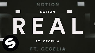 Notion - Real (feat. Cecelia) [Official Lyric Video]