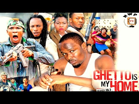 Ghetto Is My Home Season 4 - 2017 Latest Nigerian Nollywood Movie