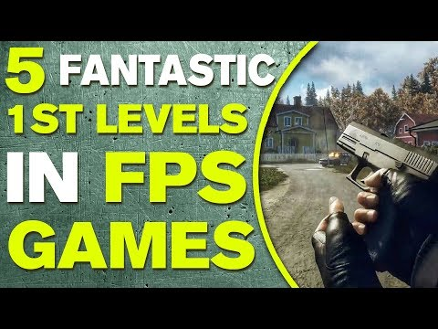 5 Fantastic First Levels In FPS Games - Presented By Don Critic