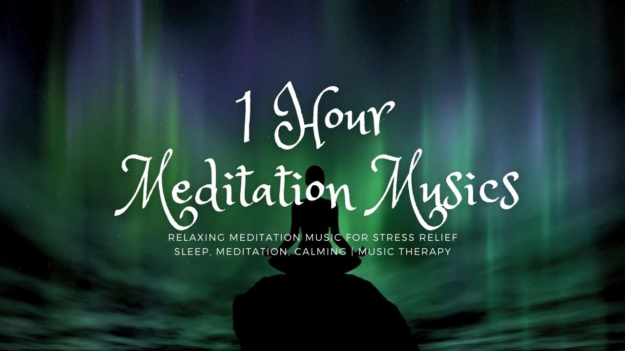 Relaxing Meditation Music for Stress Relief 1 Hour | Sleep, Meditation, Calming | Music Therapy