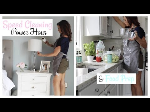 Power Hour Cleaning | Speed Cleaning My House and Food Prep