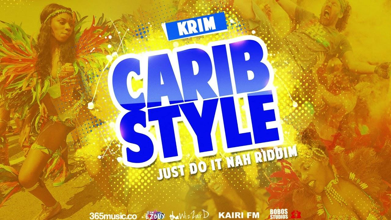 Download KRim - Carib Style (2018 Bouyon)