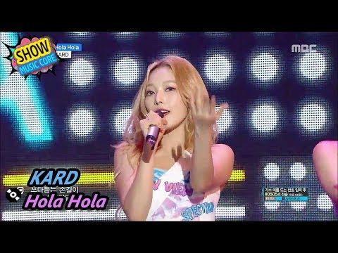 [HOT] KARD - Hola Hola, 카드 - Hola Hola Show Music core 20170805