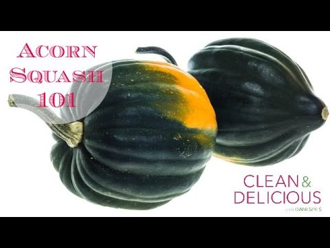 Acorn Squash 101 | Clean & Delcious