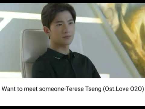 OSt Love O2O (want to meet someone-Terese Tseng)Lyric
