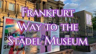 ?? Frankfurt Städel Museum & M…