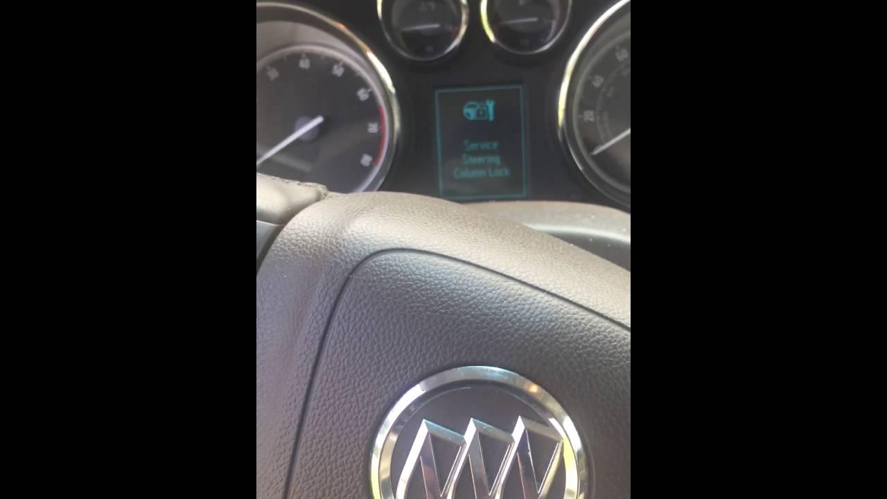 2013 Buick Verano Problem (Service Steering Column Lock)