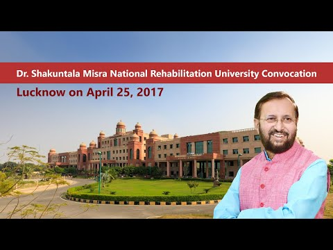 HRM Prakash Javadekar at Dr. Shakuntala Misra National Rehabilitation University Convocation