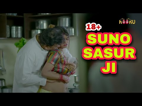 Suno sasurji (18+)||new kooku app web series full webseries  review||ulluapp||hot webseries 2020