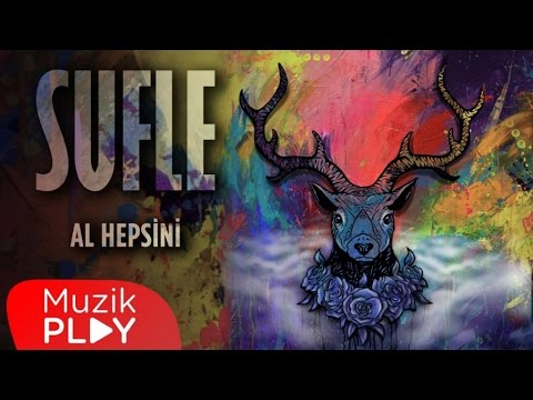 Sufle - Al Hepsini (Official Audio)