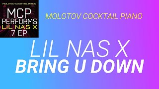 Bring U Down Lil Nas X cover by Molotov Cocktail Piano
