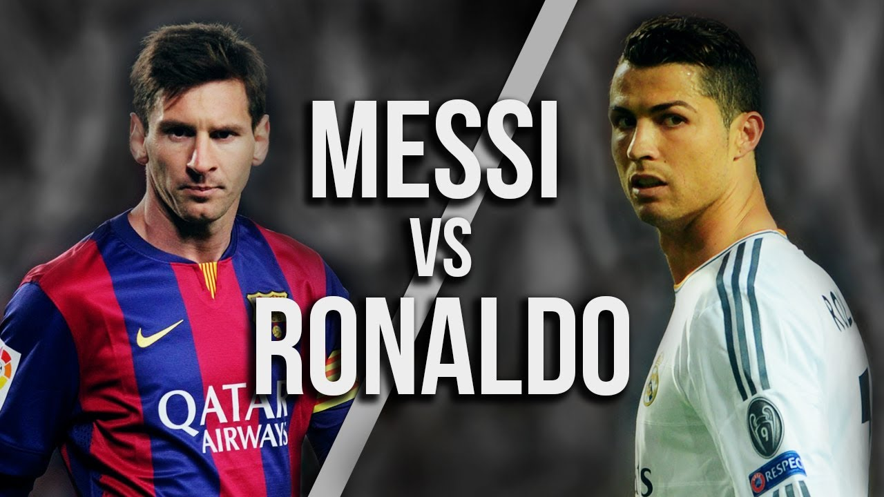 MeГџi Vs Ronaldo
