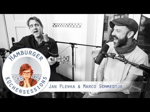 Jan Plewka & Marco Schmedtje