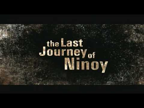 The Last Journey of NINOY (1 of 5) BEST Quality!