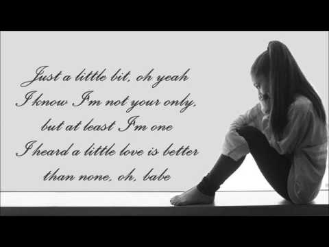 Ariana Grande ~ Just A Little Bit Of Your Heart ~ Lyrics