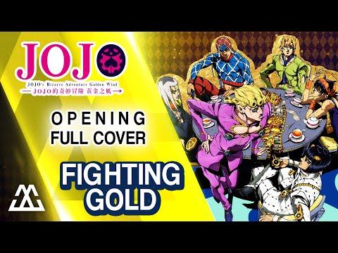 Jojo's Bizarre Adventure: Golden Wind - Opening Full Cover - Fighting Gold