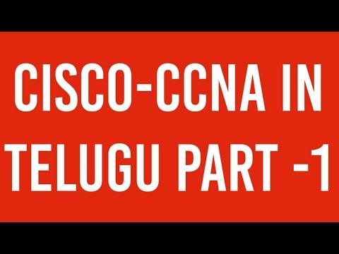 CISCO CCNA COURSE  in Telugu PART -1 Computer Network Fundamentals