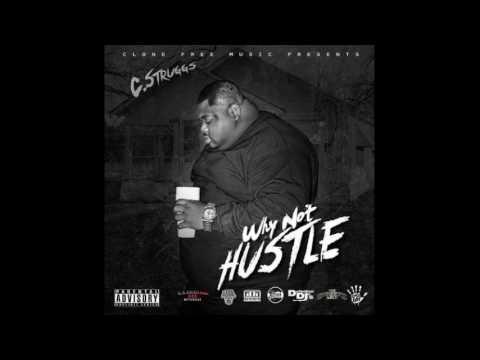 C Struggs - Miss My Nigga [Prod. By Monsta Beatz]