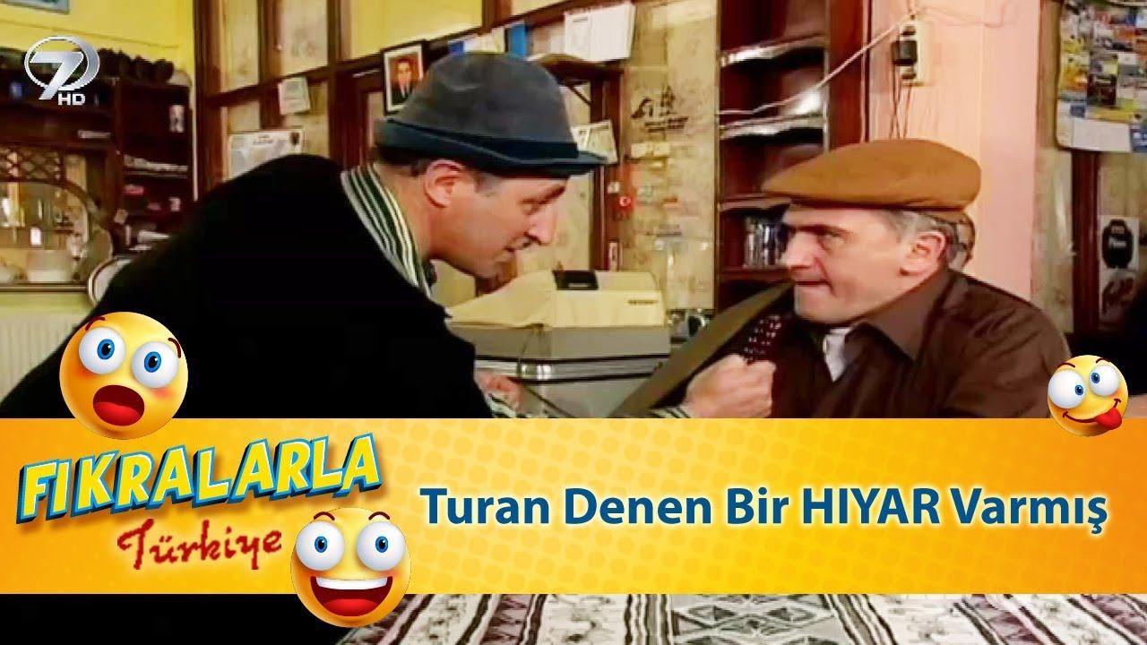 Burda Turan Denen Bir HIYAR Varmış - Türk Fıkraları 358