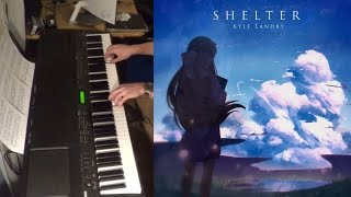 Shelter - Porter Robinson and Madeon (piano cover) + Sheets!