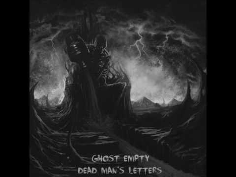 Ghost Empty - Dead Man's Letter (full album) 2015