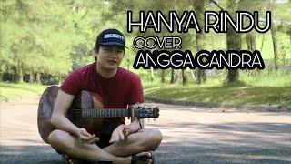 Hanya rindu live cover by angga candra