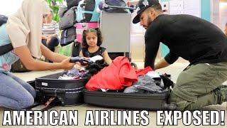 AMERICAN AIRLINES EXPOSED!! (BROKE MY LUGGAGE)