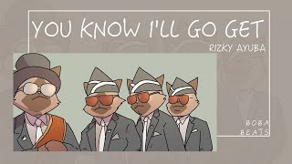 【動態歌詞】You Know I'll Go Get—Rizky Ayuba『Make some noise』