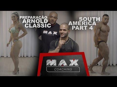 Max coaching - Preparação para o Arnold Classic South America Part 04