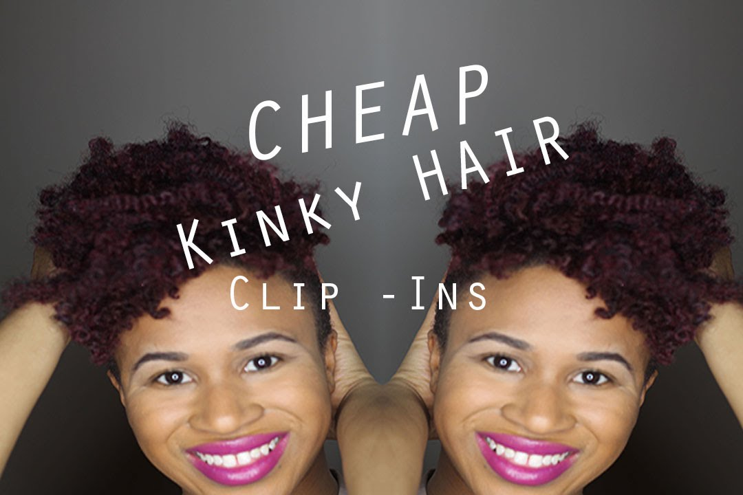 Natural Hair 10 Kinky Hair Clip Ins Youtube