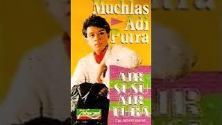 AIR SUSU AIR TUBA _ MUCHLAS ADI PUTRA