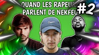 QUAND LES RAPEURS PARLENT DE NEKFEU #2 (Damso, OrelSan, Lacrim)