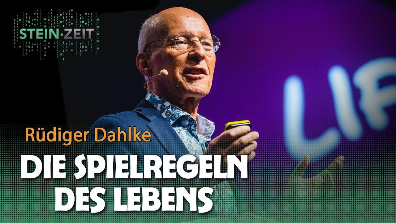 Die Spielregeln des Lebens, die jeder kennen sollte! – Rüdiger Dahlke bei SteinZeit (2018)