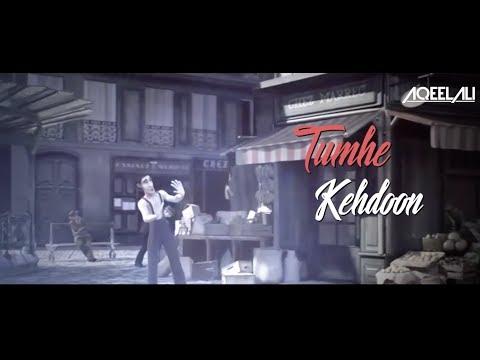 KEHDOON TUMHE 2017 - AQEEL ALI