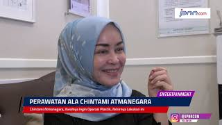 Chintami Atmanegara, Awalnya Ingin Operasi Plastik, Akhirnya Lakukan ini - JPNN.COM
