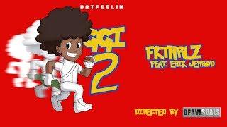 DatFeelin-FKTHRLZ (Feat. MRK SX, E.Smitty, wizisbeast, Erik Jerrod)