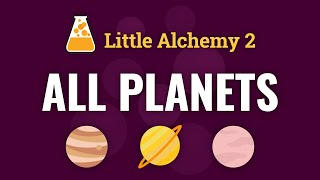 Little Alchemy 2 AĻL PLANETS